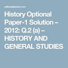 History Optional Paper-1 Solution – 2012: Q.2 (a) – HISTORY AND GENERAL STUDIES Harappan Seals