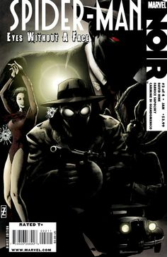 Spider-Man: Noir - Eyes Without a Face # 2 Marvel Comics Noir Spiderman, Amazing Spiderman, Dc Comic Books, Comic Book Covers, Spider Man Shattered Dimensions, Eyes Without A Face, Spider Art, Marvel Drawings, American Comics