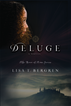 Deluge - Lisa T. Bergren Book  #4 in The River of Time Series. CANNOT WAIT! I HAVE BEEN WAITING FOREVER!