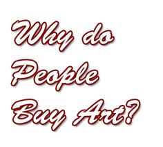 The 7 most common reasons for art collectors buying art from artists. Who buys your artwork? Where should you focus your art marketing efforts?