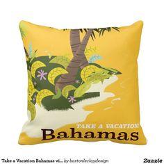 Take a Vacation Bahamas vintage travel poster Pillows