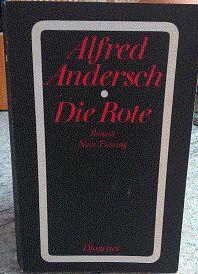 Die Rose - Roman von Alfred Andersch, € 1,50