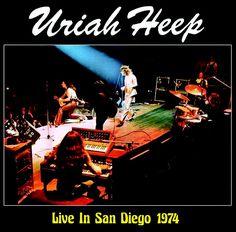 Uriah Heep - Live in San Diego 1974 (King Biscuit Flower Hour) (LP)  Atos 5076465580079 Trevor Bolder, John Wetton, Rock Album Covers, Living In Boston, San Diego Living, Uriah, Shady Lady, Progressive Rock, Best Rock