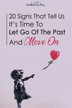 Letting go of the past is easier said than done. Here are 20 signs that tell us that it's time to move on and forget the past: Past Quotes, Go For It Quotes, Letting Go Quotes, Forgetting The Past, Time To Move On, Lyric Quotes, Lyrics, Behavioral Therapy, Psychology