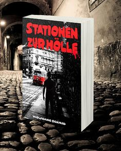 Wolfgang Schmid, Wien, Autor, Jolie St. Claire, Die Reise des weißen Elefanten, Stationen zur Hölle, Amazon, Stuber Puplishing, Cover, Books, Author, Elephants, Viajes, Libros, Book, Book Illustrations, Libri