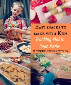 Easy Healthy Snack to Teach Kids Cooking Skills