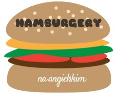 Take a peek into my blog here 👀 Hamburgery na angielskim http://english-nook.blogspot.com/2016/02/hamburgery-na-angielskim.html?utm_campaign=crowdfire&utm_content=crowdfire&utm_medium=social&utm_source=pinterest