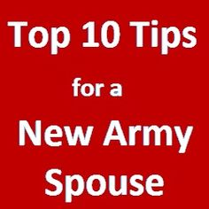 Being+a+new+Army+wife+can+be+an+overwhelming+experience.+Check+out+our+top+ten+tips+that+will+help+you+survive+Army+life+as+a+new+Army+spouse.