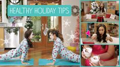 Healthy Holiday Tips with MyLifeAsEva and Blogilates - #BeYouTV
