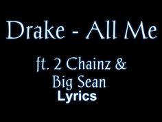 ▶ Drake - All Me ft. 2 Chainz & Big Sean