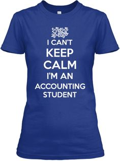 Limited Edition Accounting Student!   Teespring