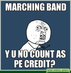 90 best images about Marching Band Memes on Pinterest