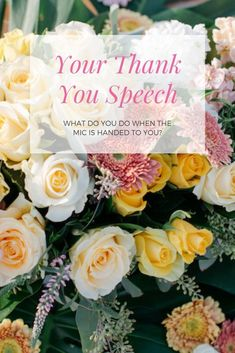 Your Thank You Speech- What do you do when the mic is handed to you?