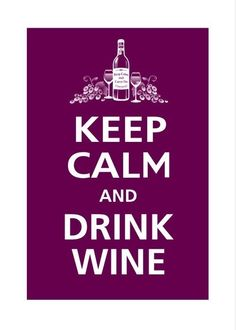 Well I drank the wine, but I did not keep calm. Wein Poster, Pokerface, Keep Calm And Drink, Keep Calm Quotes, Wine Quotes, Wine Sayings, Wine O Clock, In Vino Veritas, Wine Time
