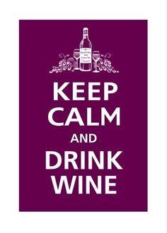 & Drink Wine .. hic hic