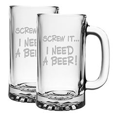 Etched glass home decor is timeless, beautiful and cool.  In addition to being timeless there are a wide variety available making it fun to decorate with.  Furthermore etched glass home decor accents serve as excellent gifts because they can be personalized with a name or saying.    Screw It... I Need a Beer - Two 16 ounce Sandblast Etched Funny Glass Beer Mugs