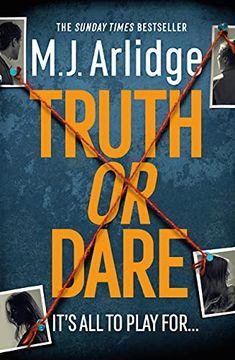Truth or Dare byM.J. Arlidge – Blog Tour – Varietats