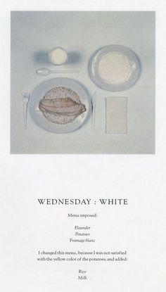 """Wednesday: White"" ""The Chromatic Diet"" 1977 writer Paul Auster (Newark, New Jersey artist Sophie Calle (Parigi Paul Auster, Modern Food, Print Layout, Food Design, Menu Design, Creative Food, Editorial Design, Food Photography, Graphic Design"