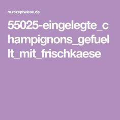 55025-eingelegte_champignons_gefuellt_mit_frischkaese