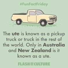 FUN FACT: The ute is known as a pickup truck or truck in the rest of the world. Only in Australia and New Zealand is it known as a ute. Aussie Australia, Holden Australia, Australia Funny, Australia Travel, Iconic Australia, Australian Quotes, Facts About Australia, Reptiles, Aussie Memes
