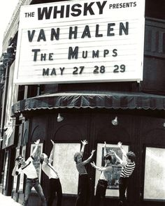 """THE MUMPS"" At The Famous [WHISKY A GO GO - WEST HOLLYWOOD, CALIFORNIA] Appearing With THE MIGHTY VAN HALEN On May 27th Thru 29th 1977!  Also I Would Like To Wish THE WHISKY A Belated Very HAPPY ROCKIN BIRTHDAY, As They First Opened Their Doors..."