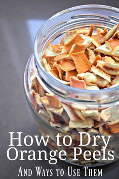 to Make Dried Orange Peel (and a Tea Recipe) How to Dry Orange Peels, what to do with them, and a yummy tea recipe.How to Dry Orange Peels, what to do with them, and a yummy tea recipe. Dried Orange Peel, Dried Oranges, Dried Fruit, Canning Recipes, Tea Recipes, Orange Peel Tea Recipe, Homemade Tea, Dehydrated Food, Dehydrated Banana Chips