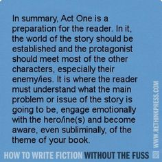 A summary of what the first act in a story should contain.