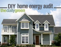 DIY Home Energy Audit. The first step to saving energy and money around the house is to find out how much you are already using.