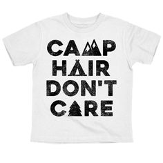 Camping Hair Don't Care Toddler Short Sleeve Tee