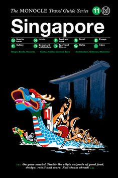 Our Singapore guide is part of the Monocle Travel Guide series.