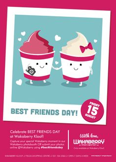Come into Wakaberry Kloof today and capture your special Wakaberry moment in our Wakaberry photobooth and share your photos online @Wakaberry using #bestfriendsday