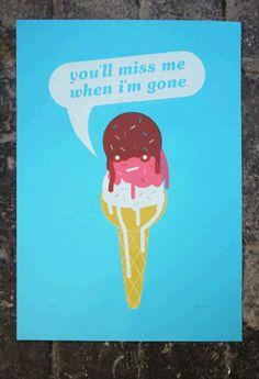 You'll Miss Me when I'm Gone  4 colour screen print  www.elhorno.co.uk