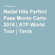 Nadal Hits Perfect Pass Monte Carlo 2016 | ATP World Tour | Tenis