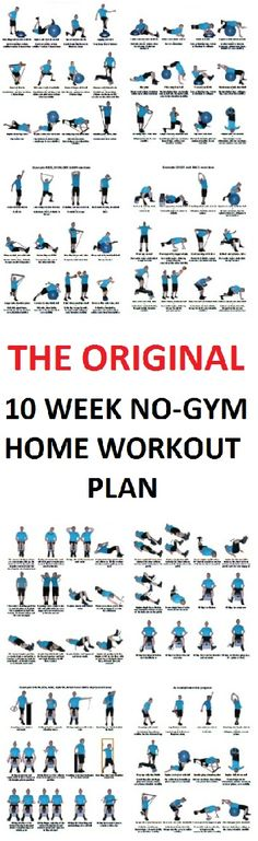 The original 10 week no-gym home workout plan that will help you smolder fat, boost your immunity and build some muscles.