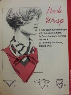 Neck Wrap love this retro look! Ways To Tie Scarves, How To Wear Scarves, Scarf Knots, Scarf Wrap, Diy Fashion, Ideias Fashion, Scarf Tying Tutorial, Silk Neck Scarf, Head Scarf Tying