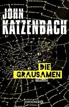 Die Grausamen von John Katzenbach – Buch von Droemer Knaur