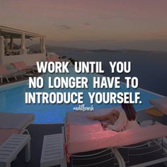 Work until you no longer have to introduce yourself. Like this? Let us know, follow and share it with your friends! ➡️ @scienceofwaves pour des citations motivantes! #adillaresh #quotes #quote #success #motivation #inspiration #attitude #inspire #life #work #boss #ceo #business #goals #leader #entrepreneur