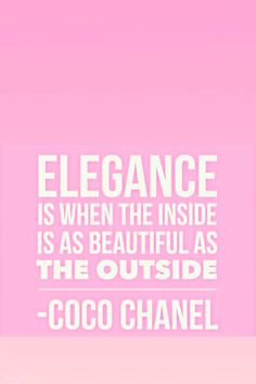 Thoughts on elegance from Coco Chanel. #Chanel #CocoChanel