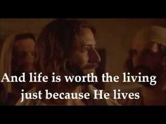 Because He Lives I Can Face Tomorrow - Lyrics & Movie - YouTube  50 videos