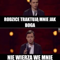 Takie jest życie dziecka ateistów Haha Funny, Hilarious, Lol, Polish Memes, Funny Mems, Everything And Nothing, More Than Words, Reaction Pictures, Really Funny