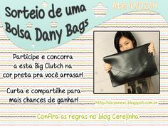 Sorteio Big Clutch Dany Bags