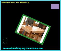 Woodworking Plans Fine Woodworking 205047 - Woodworking Plans and Projects!