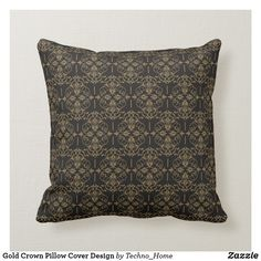 Rest your head on one of Zazzle's Home Decor decorative & custom throw pillows. Add comfort and transform any couch, bed or chair into the perfect space! Pillow Cover Design, Pillow Covers, Gold Crown, Decorative Throw Pillows, Home Decor, Golden Crown, Pillow Case Dresses, Accent Pillows, Decoration Home
