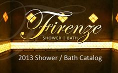 Firenze Shower