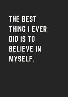 Inspirational quotes about believing in yourself motivation and personal development. José Rosado - Web Designer and Developer Wise Quotes, Great Quotes, Quotes To Live By, Motivational Quotes, Inspirational Quotes, Hell Quotes, Qoutes, Quotes White, Birthday Quotes