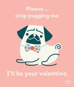A Pug valentine card Pug Valentine, Valentine Day Cards, Happy Valentines Day, Pug Breed, Bday Cards, Cute Dogs And Puppies, Pug Love, Pugs, Cute Animals