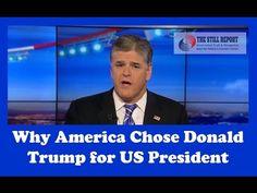 SR 1335 Sean Hannity details Why America Chose Donald Trump for Prez usi...