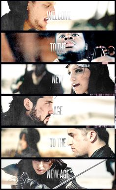 Welcome to the new age, to the new age! i love the pentatonix and lindsey stirling