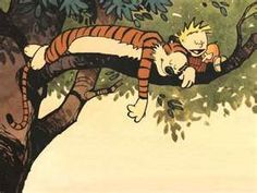 Calvin and Hobbes. Yeah