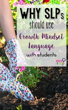 Find out why using 'growth mindset' language can help improve your students behavior and progress.